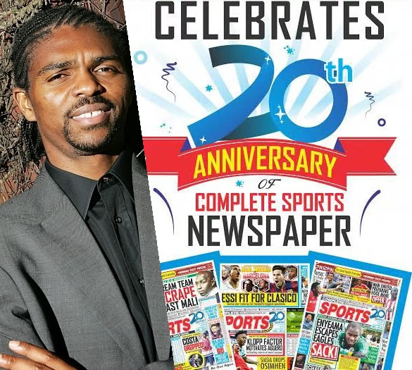 Kanu Hails Complete Sports On 20th Anniversary