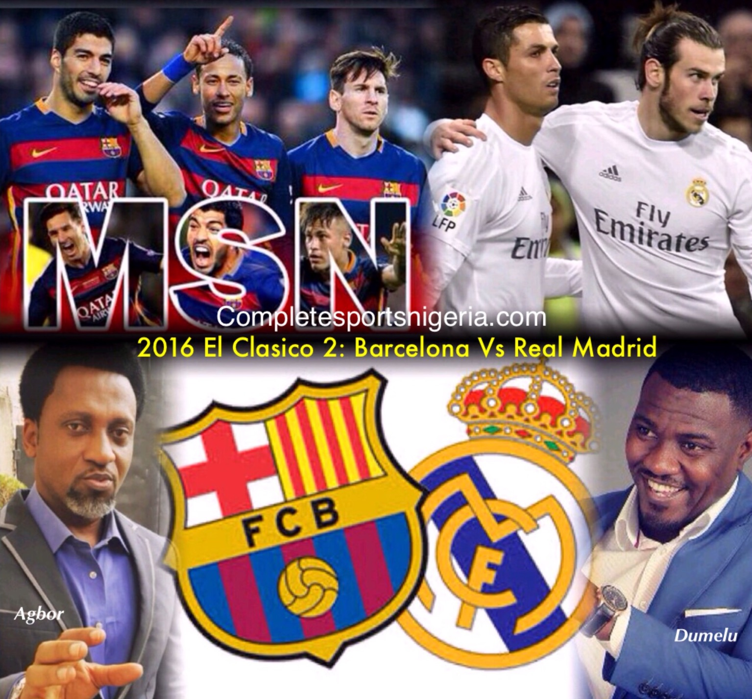 Celebs' El Clasico! Dumelo Tips CR7, Bale To Sink Barca; Agbor Sure MSN Will Bury Madrid