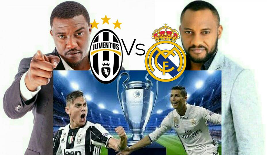 Movie Stars Dumelu, Edochie Disagree As Juve, Real Clash In UCL Final