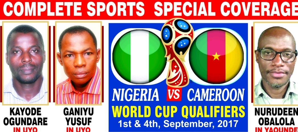 COMPLETE SPORTS BREAKS NEW GROUND WITH SIMULTANEOUS COVERAGE OF NIGERIA VS CAMEROON WORLD CUP QUALIFIERS IN UYO, YAOUNDE