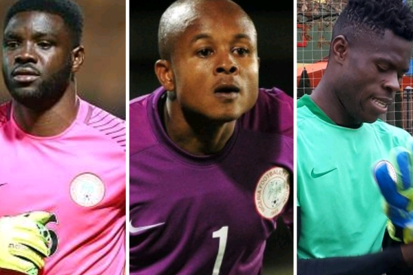 a4b9adaca ROAD TO RUSSIA  Which Goalkeepers Should Rohr Take To 2018 World Cup ...