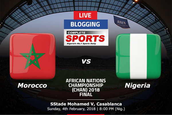 LIVE BLOGGING: MOROCCO vs NIGERIA – 2018 CHAN FINAL