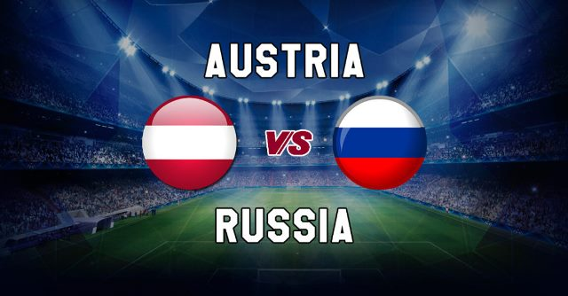 International Friendly: Austria VS Russia Betting Tips
