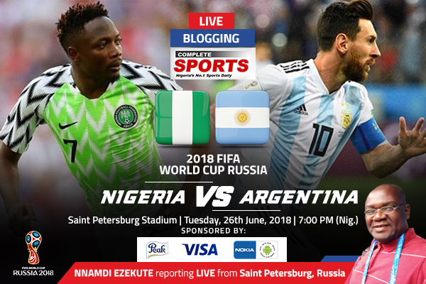 LIVE BLOGGING: Nigeria vs Argentina – 2018 FIFA World Cup Russia