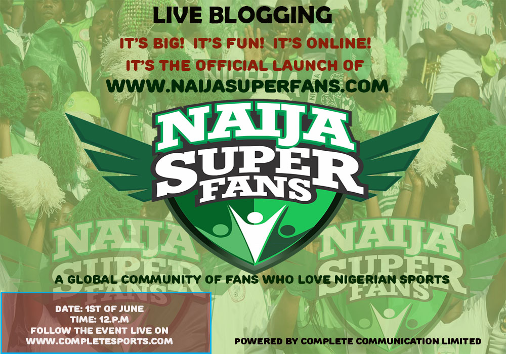 LIVE BLOGGING – Official Launch Of Naija Super Fans