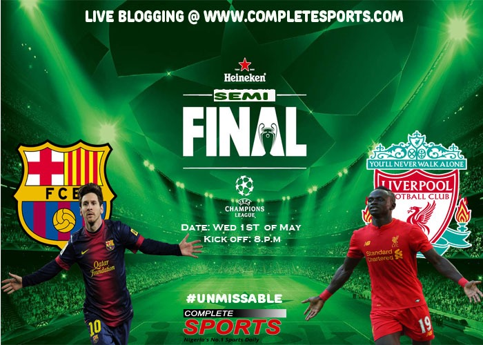 Live Blogging: Barcelona Vs Liverpool (UCL 2018/19 Semi-Final) #Unmissable