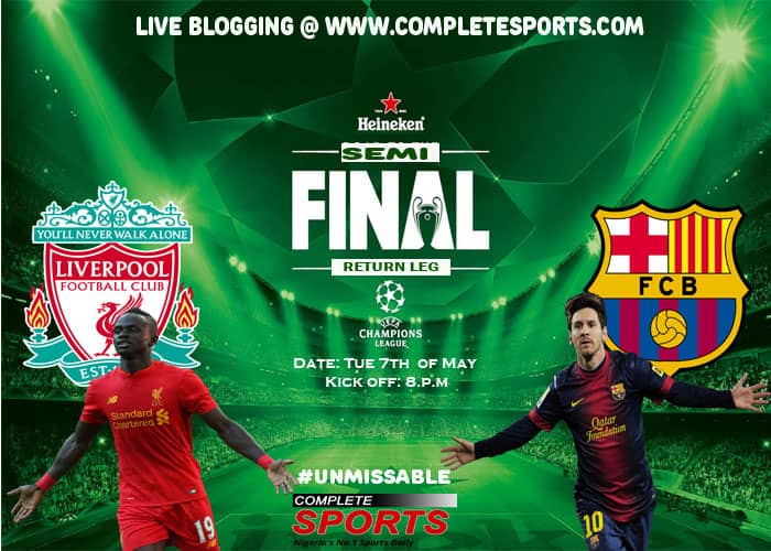 Live Blogging: Liverpool Vs Barcelona (UCL 2018/19 2nd Leg Semi-Final) #Unmissable