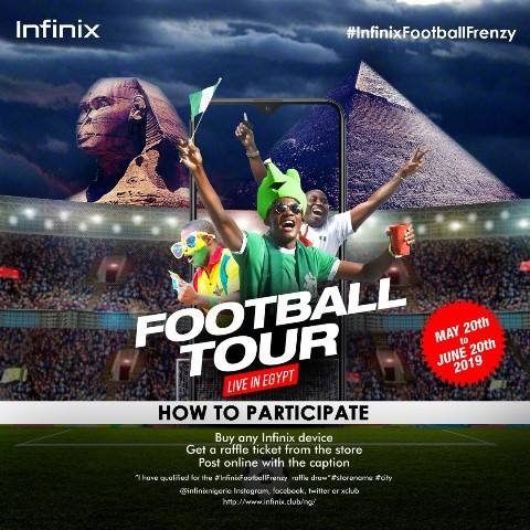 """Win An All-Expense Paid Trip To Watch The 2019 AFCON Finals Live In The""""Infinix Football Tour: Live In Egypt""""Activity"""