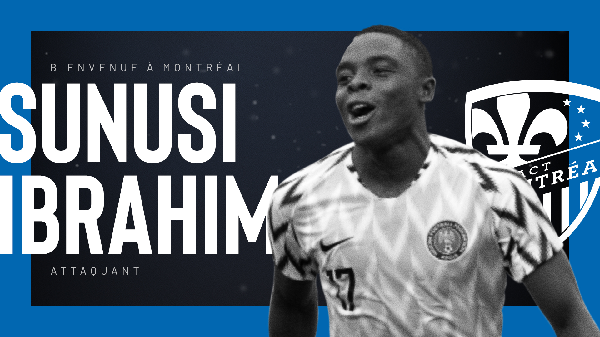 U-23  Eagles Star Sunusi Ibrahim Joins MLS Club Montreal Impact